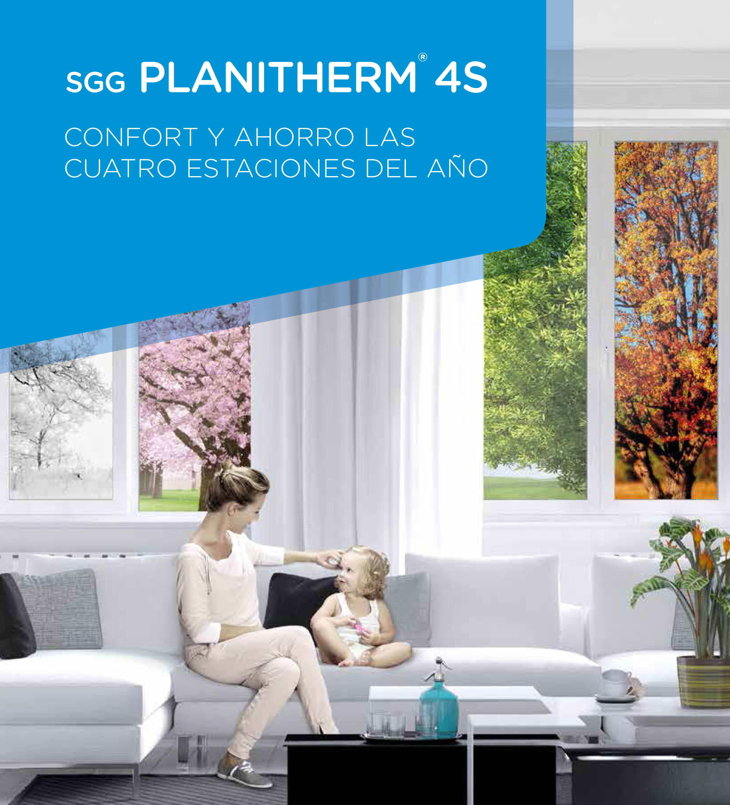 DOBLE ACRISTALAMIENTO:  « PLANITHERM 4 S »